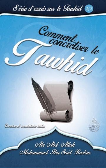 Comment concrétiser le Tawhid
